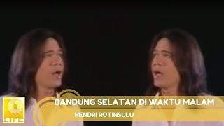 Hendri Rotinsulu Bandung Selatan Di Waktu Malam