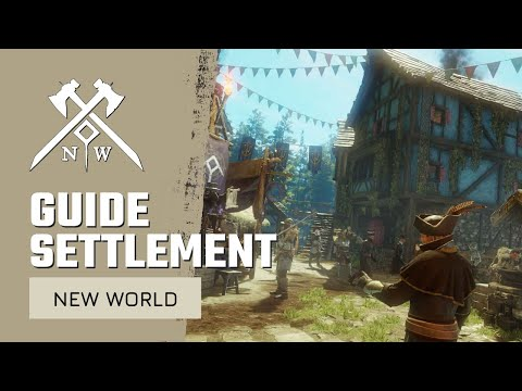 New World Settlements Introduction, Guide & Tutorial | Preview Event | New MMORPG 2021