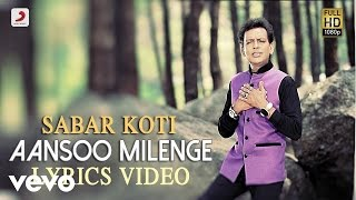 Sabar Koti - Aansoo Milenge | Raanjheya Ve | Lyric Video
