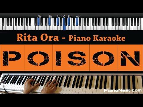 Rita Ora - Poison - Piano Karaoke / Sing Along / Cover with Lyrics