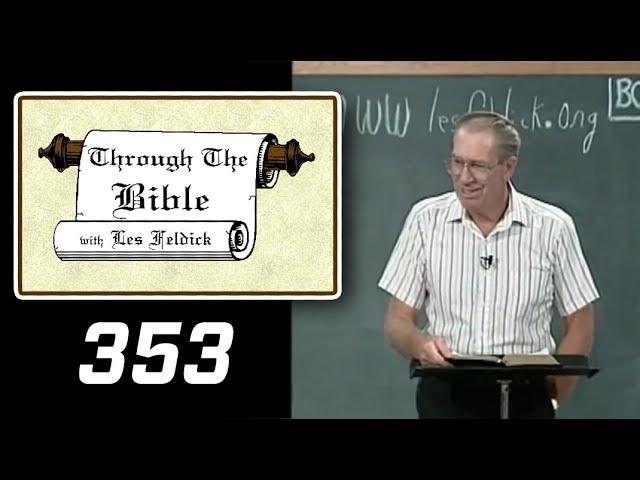 [ 353 ] Les Feldick [ Book 30 - Lesson 2 - Part 1 ] Paul, Our Apostle