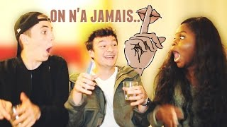 ON A JAMAIS ... W/ GLORIA ET THÉO