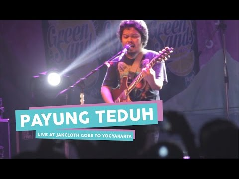 [HD] Payung Teduh - Cerita Tentang Gunung Dan Laut  (Live at JakCloth Goes to Yogyakarta, Mei 2017)