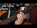 watch he video of Bambi Prince Guitar Tutorial