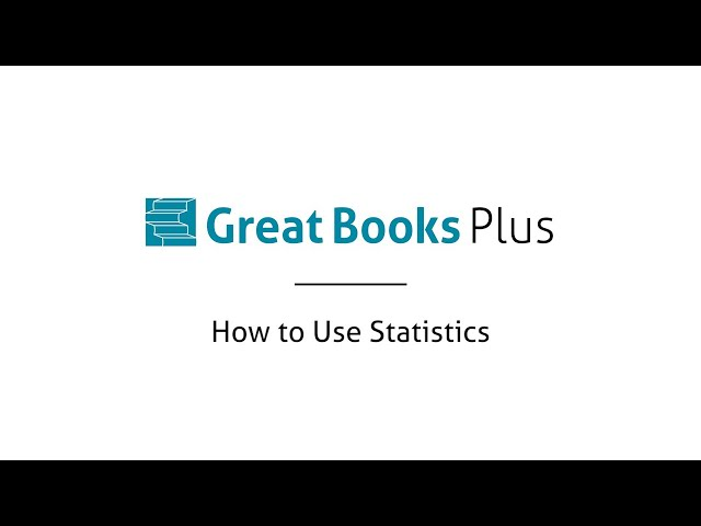 Great Books Plus — How to Use Statistics