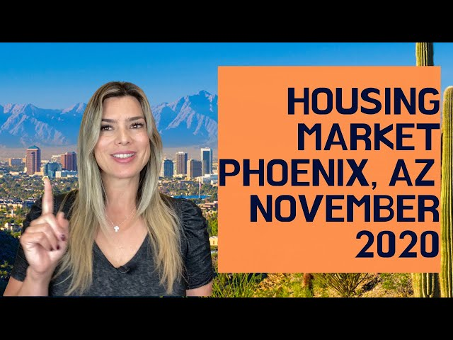 Housing Market Report November 2020 Phoenix, Arizona