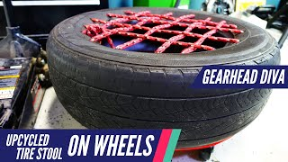 Upcycled Tire Stool On Wheels | Gearhead Diva