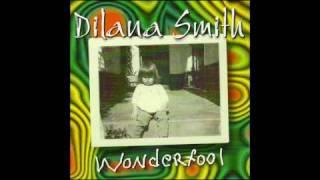 Dilana Smith - I Wish You Luck