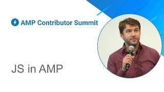 JS in AMP (AMP Contributor Summit '18)