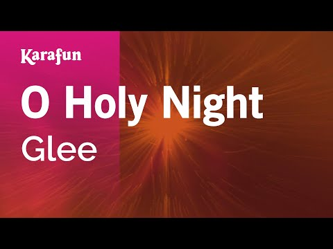 Karaoke O Holy Night - Glee *