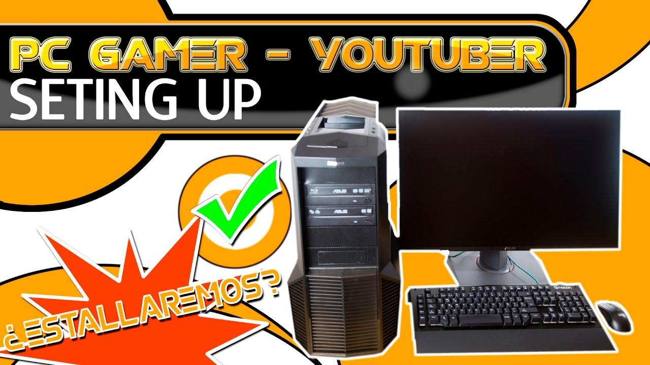 Secretos del pc gamer - youtuber | Arranque y setup, ¿explotará?