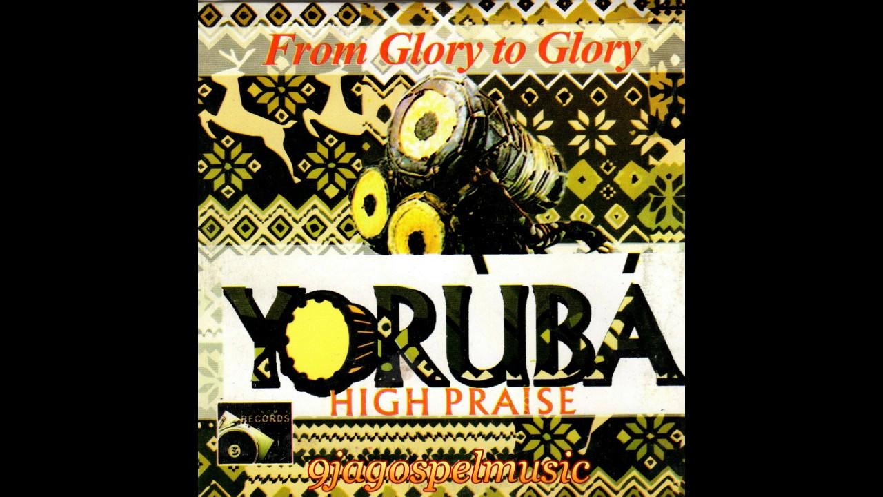Download Yoruba High Praise
