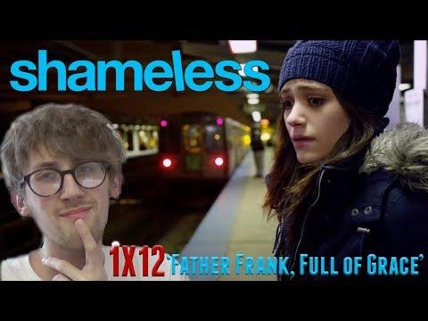 Shameless Season 1 Episode 12 (Season Finale) - 'Father Frank, Full of Grace' Reaction Cut