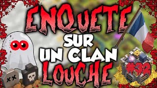 L'ALLIANCE DE LA FRANCE MORTE (enquête #32) - Clash of Clans