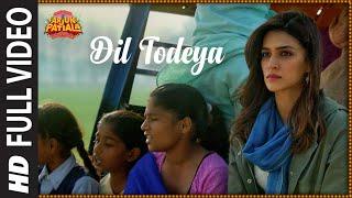 Full Song: Dil Todeya | Arjun Patiala | Diljit Dosanjh, Kriti | Guru Randhawa | Sachin-Jigar