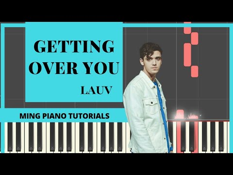Getting Over You - Lauv Piano Tutorial Cover FREE midi & SHEETS(Ming Piano Tutorials)