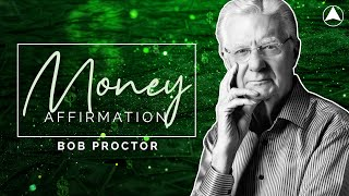 MONEY AFFIRMATION (30 Minutes) 💰 Bob Proctor