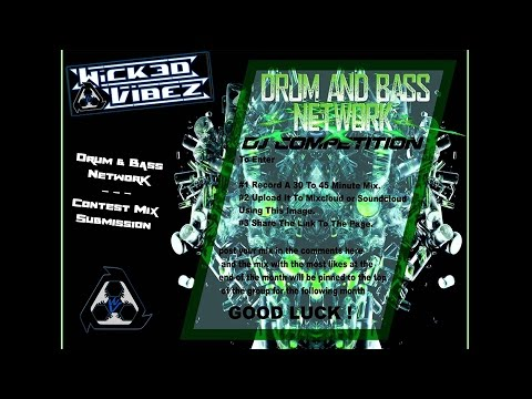 [Jump Up DnB] Wicked Vibez - Drum & Bass Network Contest Mix