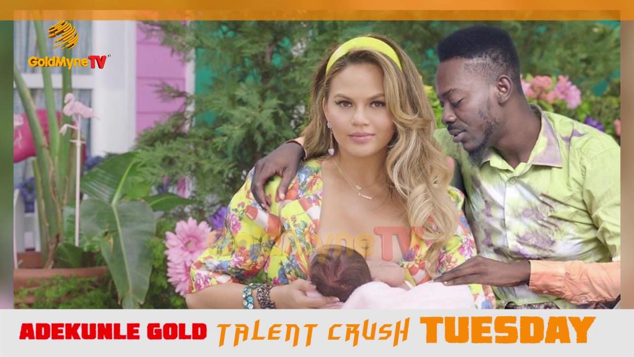 Download ADEKUNLE GOLD: TALENT CRUSH TUESDAY