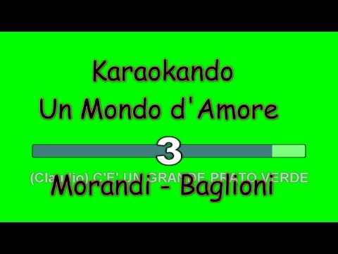 Karaoke Italiano - Un mondo d'amore - Gianni Morandi - Claudio Baglioni ( Testo )