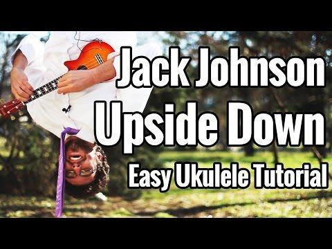 Jack Johnson - Upside Down EASIEST Ukulele Tutorial