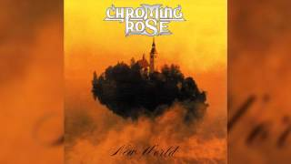 Watch Chroming Rose New World video
