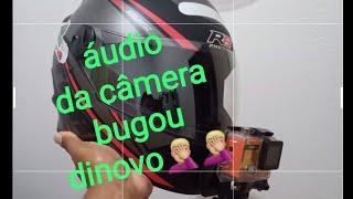 O áudio da câmera tá um pouco ruim!