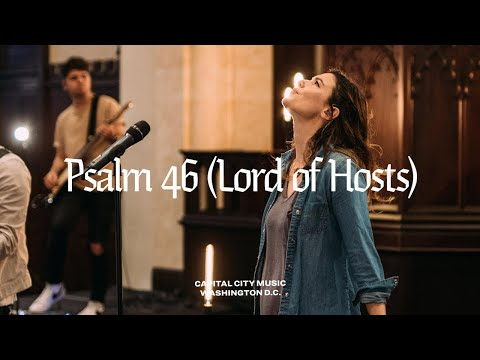 Capital City Music | Psalm 46 (Lord of Hosts) | Live from Washington, DC | Sweetest Name Album
