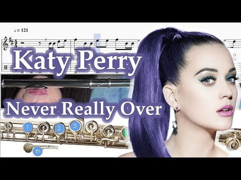 Never Really Over - Sheet Music Flute - Katy Perry - Tutorial Flute Lesson thumbnail