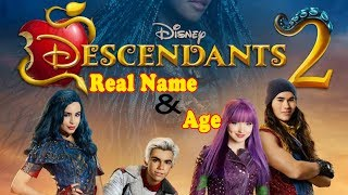 Descendants 2 Real Name And Age - Star News