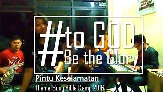 Gambar cover Theme Song Bible Camp PMK TES 2016 - Pintu Keselamatan