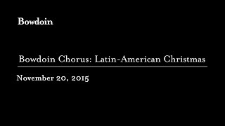 Performance: Bowdoin Chorus Presents a Latin-American Christmas