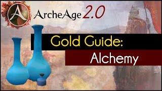 archeage 2 0 gold guide alchemy