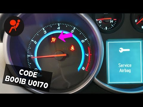 Code B001B And Code U0170 Chevrolet Cruze Chevy Sonic. Airbag Light ON