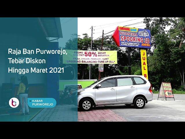 Raja Ban Purworejo, Tebar Diskon Hingga Maret 2021
