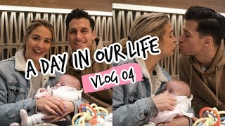 A DAY IN OUR LIFE // VLOG 04