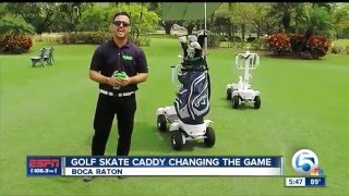 Golf Skate Caddy changing the game
