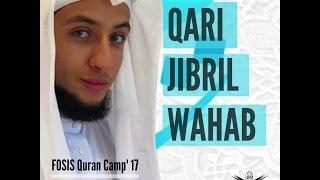 Qari Jibril Wahab at #FOSISQC17