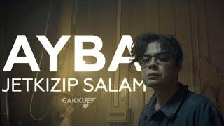 AYBA - Jetkizip salam