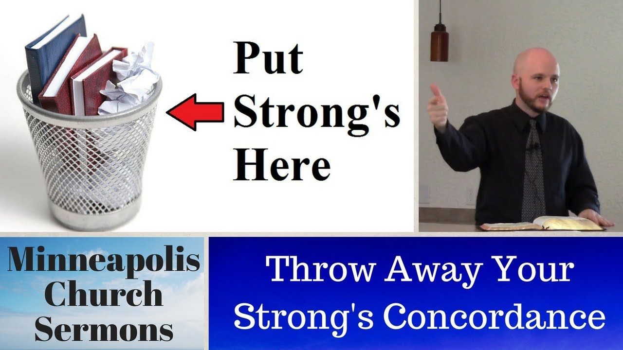 Throw Away Your Strong's Concordance | The Excelsior Springs