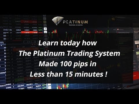Learn today how The Platinum Trading System Made 100 pips in Less than 15 minutes !