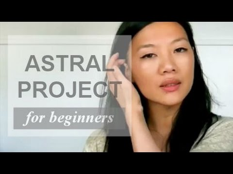 Is Astral Projection Real? Astral Projection for Beginners