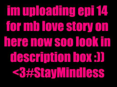 Miss Lovely (Mindless Behavior Love Story) Epi 14 pt. 1 from YouTube · Duration:  7 seconds