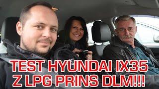 Jazda prbna testowa Opinie i Test LPG Hyundai IX35 1.6 13r w Energy Gaz Polska na gaz PRINS DLM