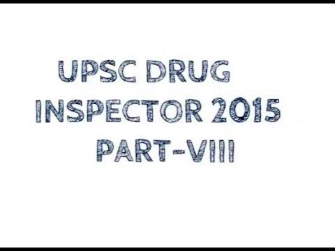 UPSC DRUG INSPECTOR 2015 PART VIII