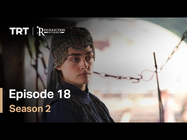 Resurrection Ertugrul - Season 2 Episode 18 (English Subtitles)