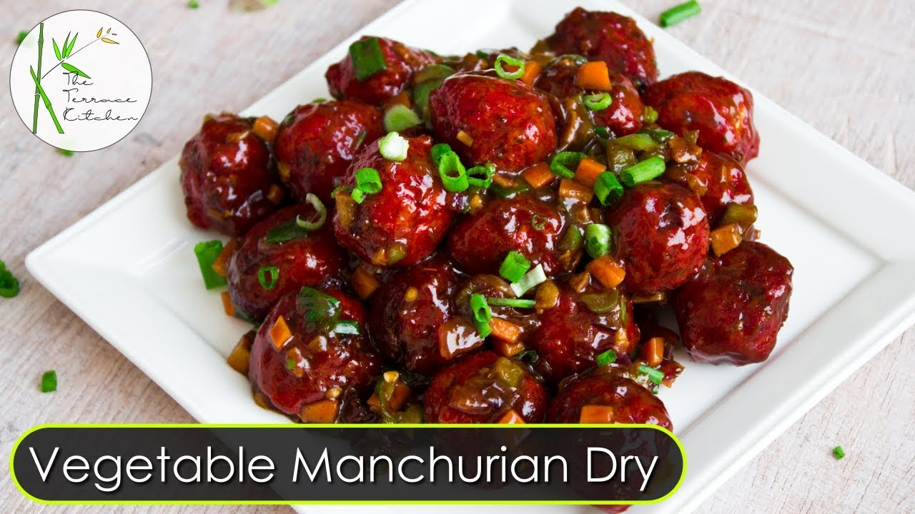 Vegetable manchurian dry veg manchurian dry indo chinese recipe vegetable manchurian dry veg manchurian dry indo chinese recipe the terrace kitchen forumfinder Image collections