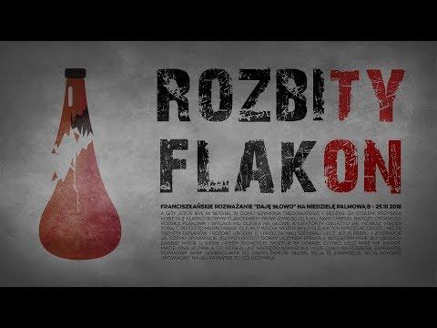 Rozbity flakon - Daję Słowo 25 III 2018: Niedziela Palmowa B