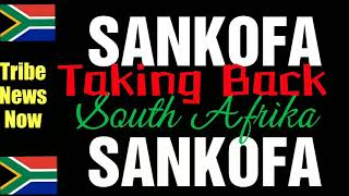 SANKOFA South Afrika : Tribe News Now