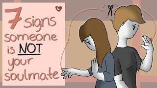 Gambar cover 7 Signs Someone is Not Your Soulmate